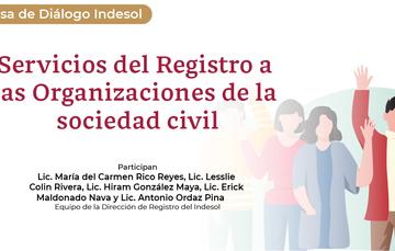 Mesa de Diálogo en vivo: Servicios del Registro a las Organizaciones de la Sociedad Civil. Todos los miércoles, 11 horas.