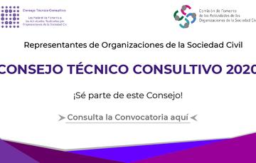 Convocatoria para formar parte del Consejo Técnico Consultivo de la Comisión de Fomento de las Actividades de las OSC.