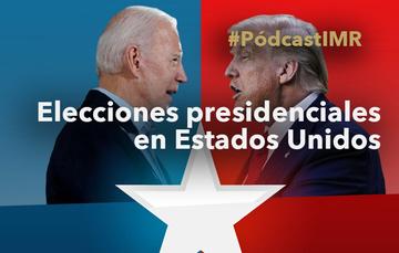 """Pódcast """"Elecciones presidenciales en Estados Unidos"""""""