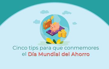 Alcancía con monedas que dice: Blog nuevo cinco tips para que conmemores el día mundial del ahorro