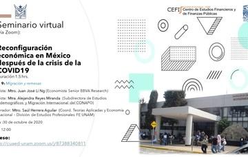 """Seminario virtual de la UNAM """"Reconfiguración económica en México después de la crisis de la Covid-19"""""""