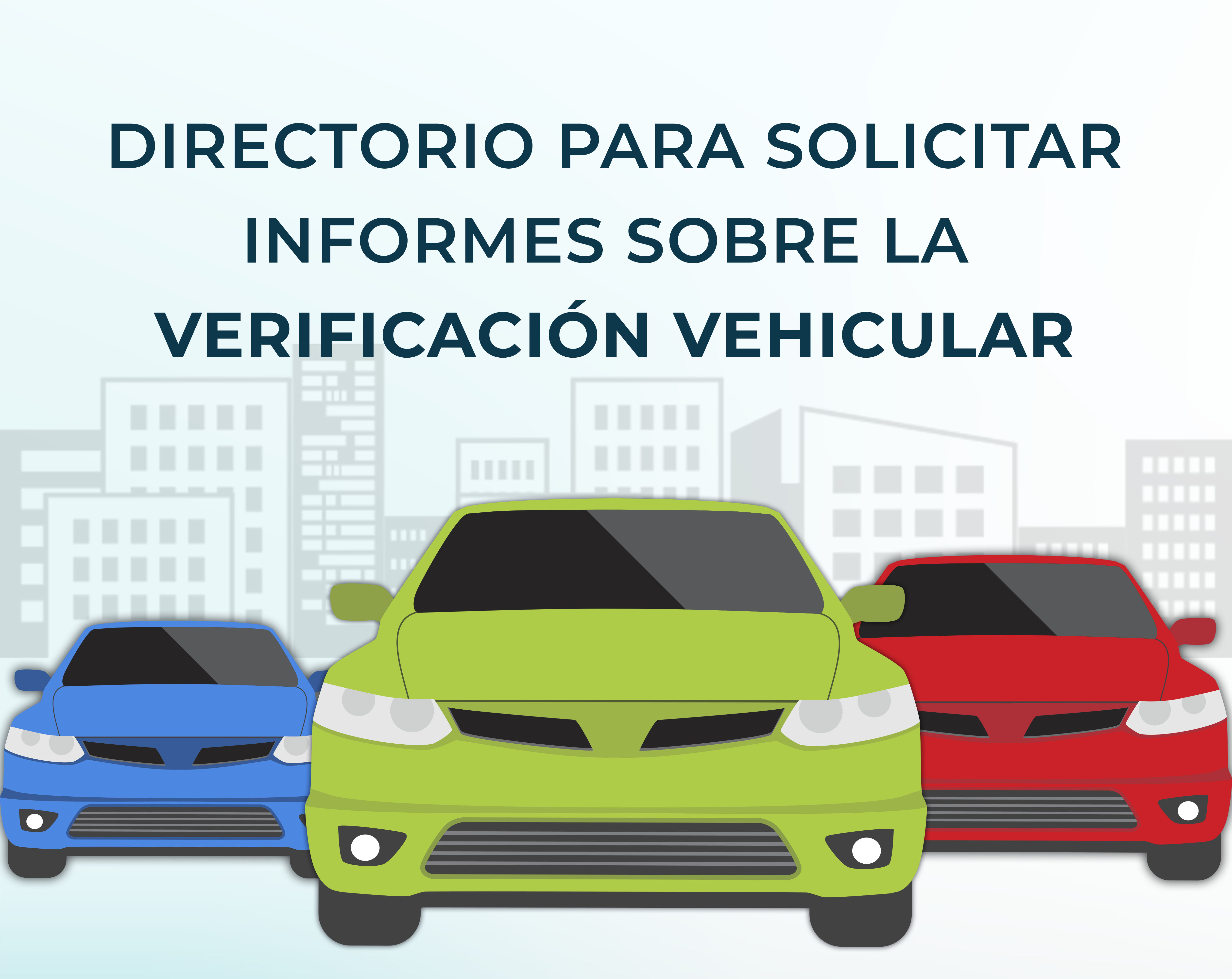 Tabla de contactos para solicitar informes sobre la aplicación de los Programas de Verificación Vehicular Obligatoria