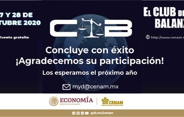 El Club de la Balanza 2020, evento   gratuito y bajo la modalidad en línea, organizado por CENAM.