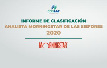 Informe de Clasificación Analista Morningstar de las SIEFORES 2020