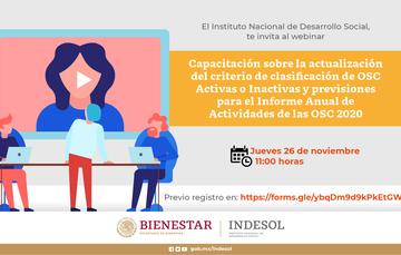 Capacitación sobre la actualización del criterio de clasificación de OSC Activas o Inactivas y previsiones para el Informe Anual de Actividades de las OSC 2020