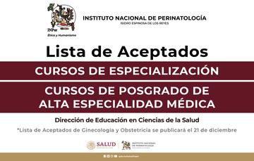 Lista de Aceptados Cursos de Especialización Cursos de Posgrado de Alta Especialidad Médica