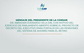 Mensaje del Presidente de la CONSAR en el Parlamento Abierto de la H. Cámara de Diputados.