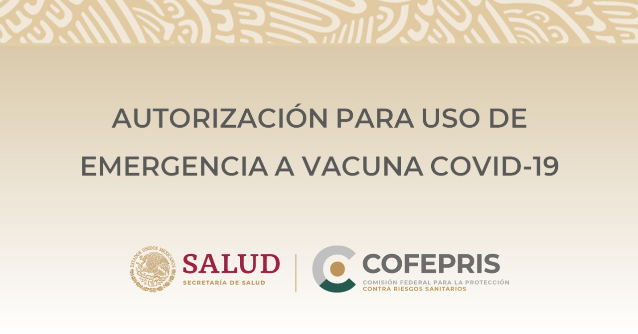 AUTORIZACIÓN PARA USO DE EMERGENCIA A VACUNA COVID-19