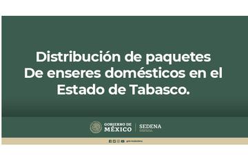 Distribución de paquetes  de enseres domésticos en el estado de Tabasco.