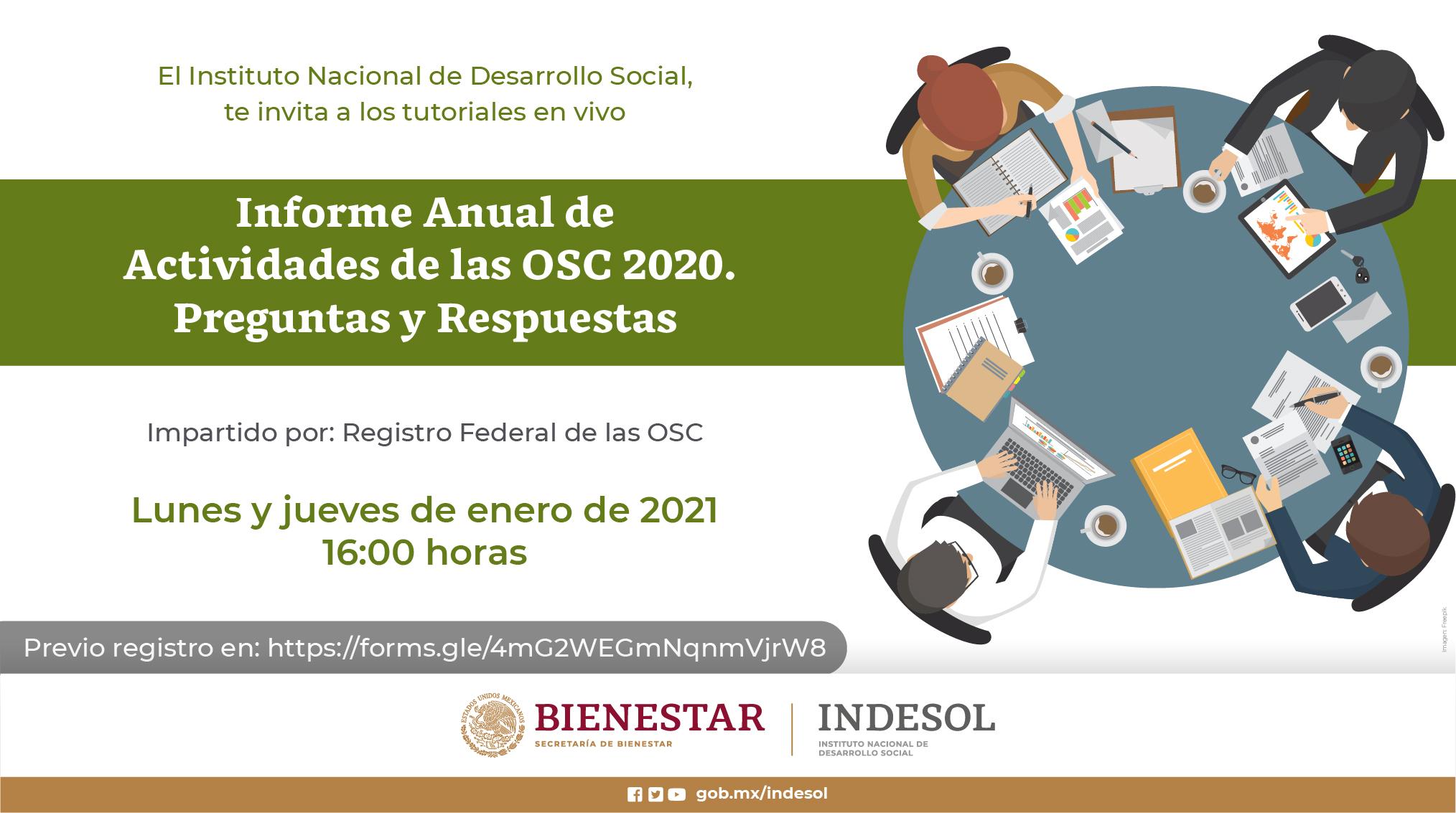 """""""Informe Anual de Actividades de las OSC 2020"""" Preguntas y Respuestas, Tutoriales en vivo."""