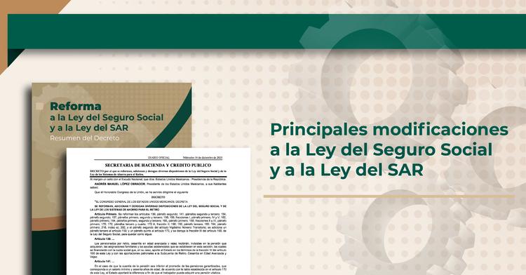 Reforma a la Ley del Seguro Social y a la Ley del SAR