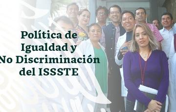 Política de Igualdad Laboral y no Discriminación del ISSSTE