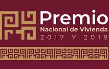 Premio Nacional de Vivienda ediciones 2017 y 2018