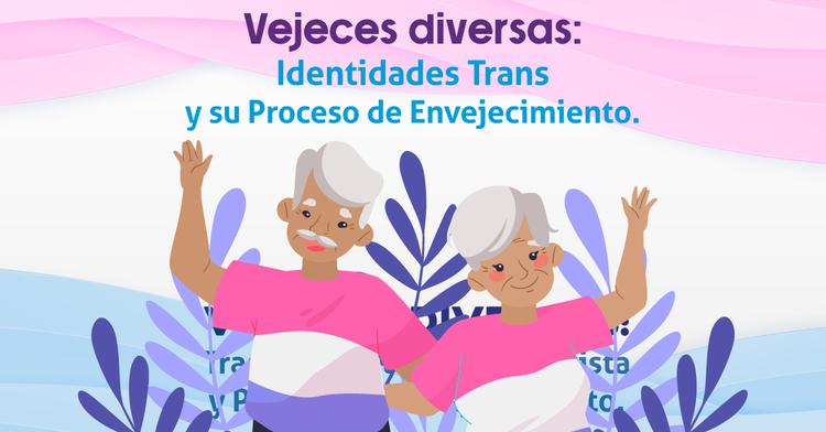 Personas mayores transexuales.