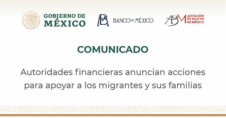 Autoridades financieras anuncian acciones para apoyar a los migrantes y sus familias