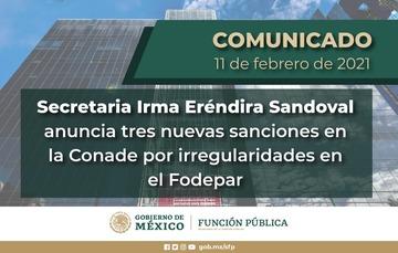 Secretaria Irma Eréndira Sandoval anuncia tres nuevas sanciones en la Conade por irregularidades en el Fodepar