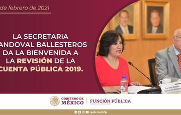 La secretaria Sandoval Ballesteros da la bienvenida a la revisión de la Cuenta Pública 2019