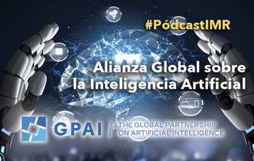 """Pódcast """"La Alianza Global sobre la Inteligencia Artificial"""""""