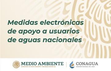 Medidas electrónicas de apoyo a usuarios de aguas nacionales.