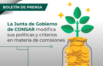La Junta de Gobierno de CONSAR modifica sus políticas y criterios en materia de comisiones.