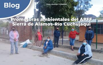Promotoras ambientales del APFF Sierra de Álamos-Río Cuchujaqui.