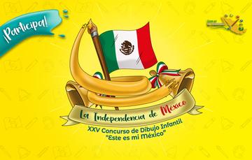Este es mi México: La Independencia de México