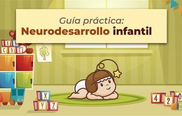Guía neurodesarrollo infantil