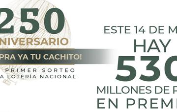 •El Sorteo Especial contará con 530 millones en premios para sus participantes