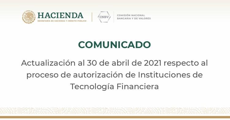 Actualización sobre el proceso de autorización de Instituciones de Tecnología Financiera