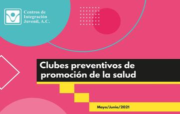 ¡Participa en los Clubes preventivos de promoción de la salud!