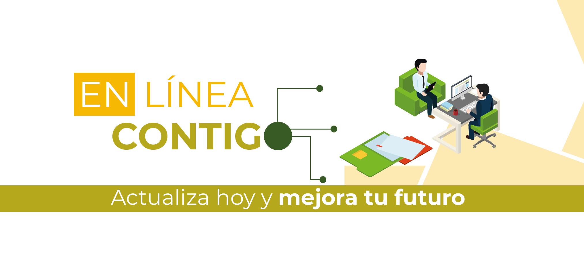 En línea contigo: Actualiza hoy y mejora tu futuro.