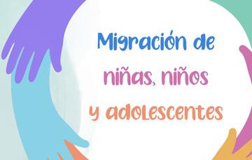 Migración de niñas, niños y adolescentes
