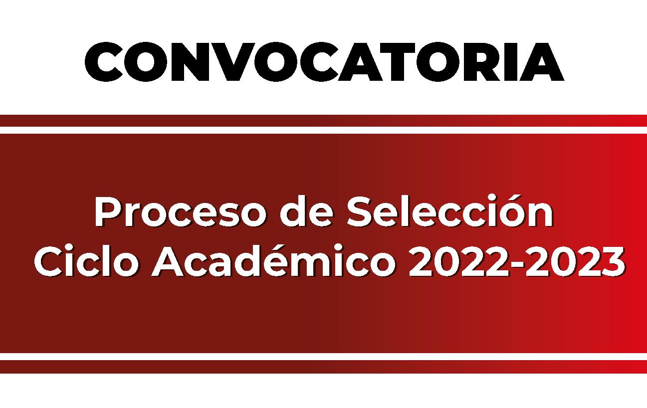 CONVOCATORIA Proceso de Selección de Posgrado 2022-2023