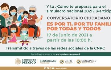 Conversatorio Ciudadano rumbo al Primer Simulacro Nacional 2021
