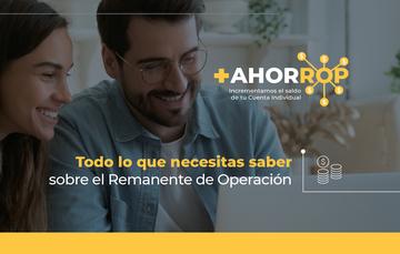 +AHORROP TODO LO QUE NECESITAS SABER SOBRE EL REMANENTE DE OPERACIÓN