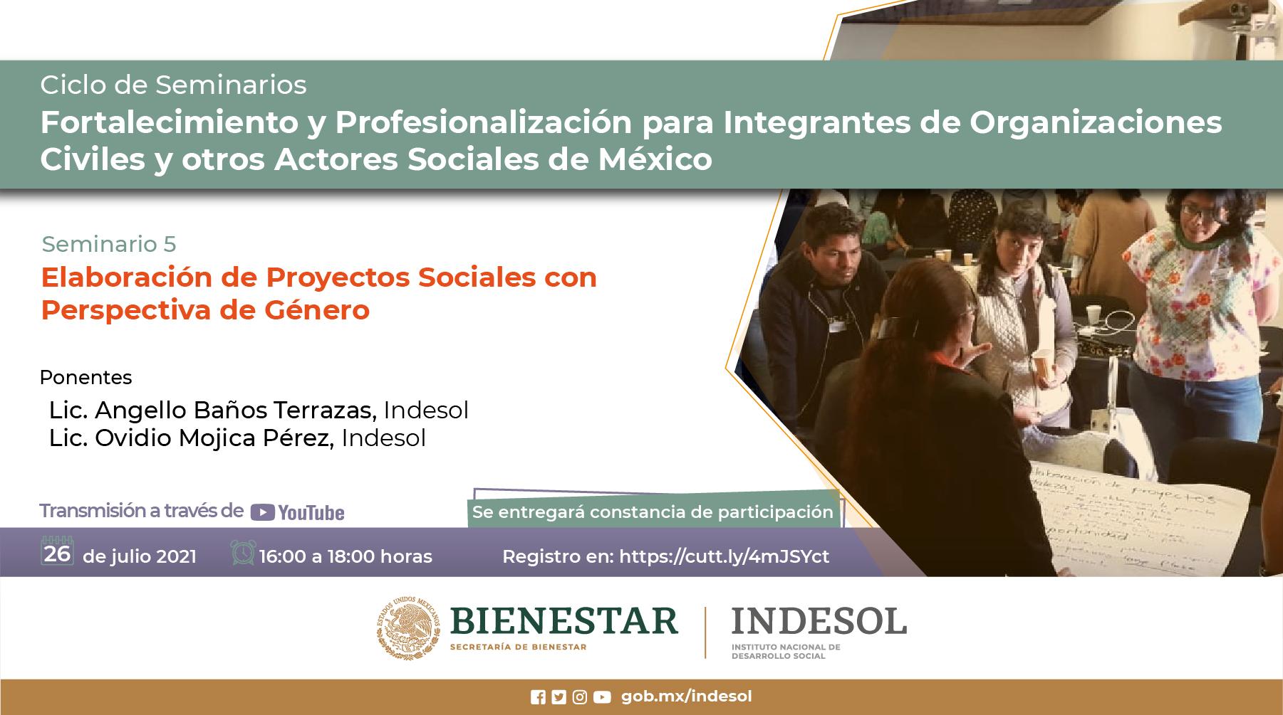Ciclo de Seminarios de Fortalecimiento y Profesionalización para las y los Integrantes de Organizaciones Civiles y otros Actores Sociales de México