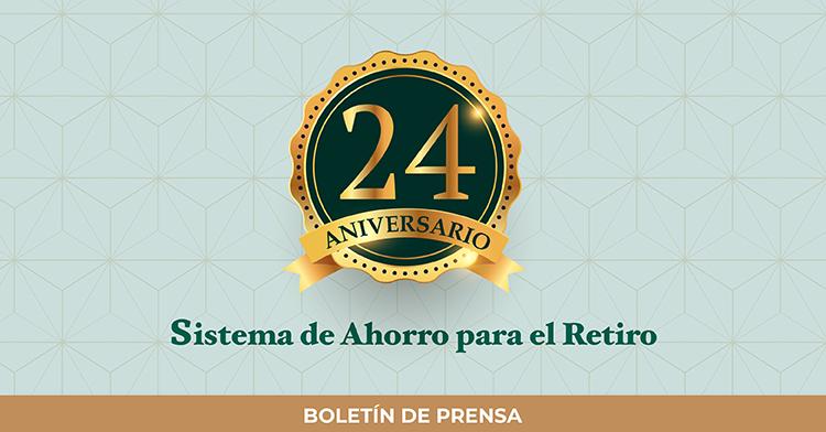 El Sistema de Ahorro para el Retiro, a 24 años de su funcionamiento.