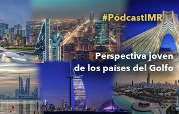 """Pódcast """"Perspectiva joven de los países del Golfo"""""""