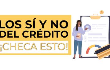 Los sí y no del Crédito