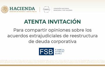 FSB a través de la CNBV, invita a comentar la revisión temática entre pares acerca de los acuerdos extrajudiciales de deuda corporativa