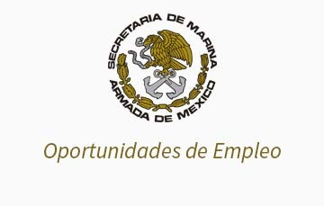 Escudo de la Secretaria de Marina con el titulo de oportunidades de empleo