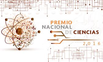 Convocatoria al Premio Nacional de Ciencias 2016