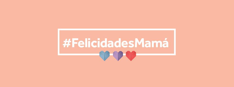 Mamás de México: ¡Gracias por su entrega diaria!