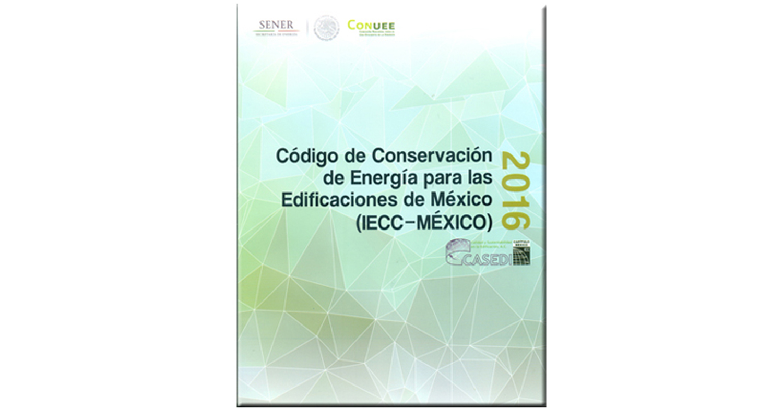 En línea, el Código de Conservación de Energía para las Edificaciones de México