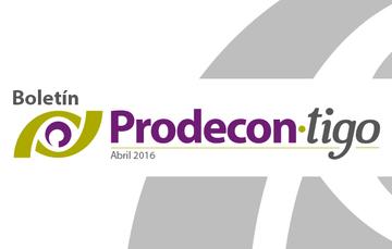 Boletín Prodecon.tigo Abril