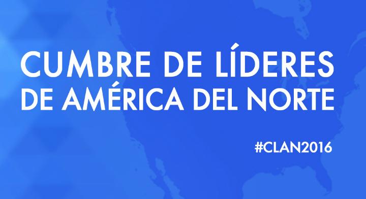 """Imagen con el texto """"Cumbre de Líderes de América del Norte"""""""