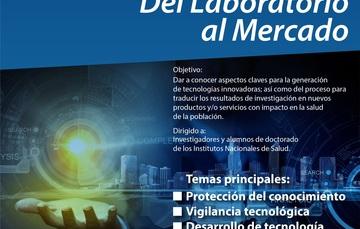 El Curso Investigación Innovadora: Del Laboratorio al Mercado da a conocer aspectos para la generación de tecnologías innovadoras; así como del proceso para traducir resultados de investigación en nuevos productos y/o servicios con impacto en la población