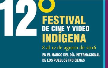 Películas en competencia. 12º Festival de Cine y Video Indígena.