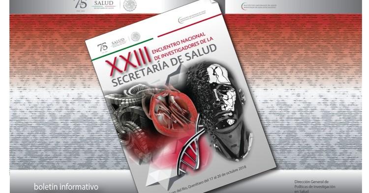 La portada del Boletín informativo para investigadores de la CCINSHAE, correspondiere al lunes 15 de Octubre del 2018, y hace referencia al  vigésimo tercer Encuentro Nacional de Investigadores de la Secretaría de Salud.