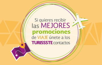 Se un TURISSSTE contacto escribe a turissste@issste.gob.mx